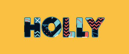 The word HOLLY concept written in colorful abstract typography. Vector EPS 10 available. Stock Illustratie