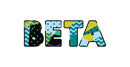 The word BETA concept written in colorful abstract typography. Vector EPS 10 available.