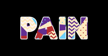 The word PAIN concept written in colorful abstract typography. Vector EPS 10 available.