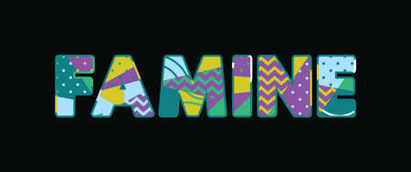 The word FAMINE concept written in colorful abstract typography. Vector EPS 10 available.
