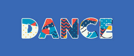The word DANCE concept written in colorful abstract typography. Vector EPS 10 available.