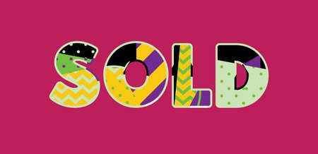 The word SOLD concept written in colorful abstract typography. Vector EPS 10 available.