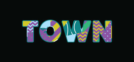 The word TOWN concept written in colorful abstract typography. Vector EPS 10 available. Ilustração