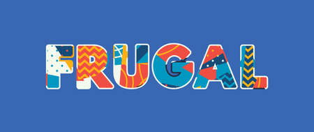 The word FRUGAL concept written in colorful abstract typography. Vector EPS 10 available. Illusztráció