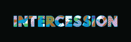The word INTERCESSION concept written in colorful abstract typography. Vector EPS 10 available. Foto de archivo - 103632854