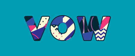 The word VOW concept written in colorful abstract typography. Vector EPS 10 available. Vectores