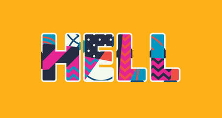 The word HELL concept written in colorful abstract typography. Vector EPS 10 available.