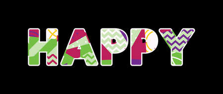 The word HAPPY concept written in colorful abstract typography. Vector EPS 10 available.