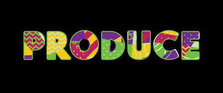 The word PRODUCE concept written in colorful abstract typography. Vector EPS 10 available.