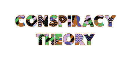 The words CONSPIRACY THEORY concept written in colorful abstract typography. Vector EPS 10 available.