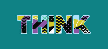 The word THINK concept written in colorful abstract typography. Vector EPS 10 available. Иллюстрация
