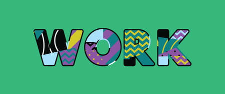 The word WORK concept written in colorful abstract typography. Vector EPS 10 available.