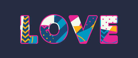 The word LOVE concept written in colorful abstract typography. Vector EPS 10 available.