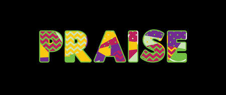 The word PRAISE concept written in colorful abstract typography. Vector EPS 10 available.