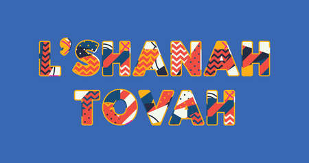 The words LShanah Tovah concept written in colorful abstract typography. Vector EPS 10 available.