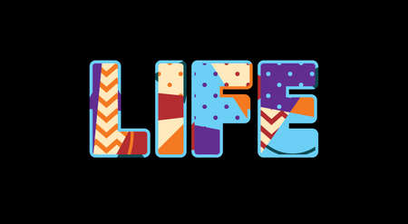 The word LIFE concept written in colorful abstract typography. Vector EPS 10 available.