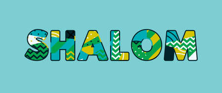 The word SHALOM concept written in colorful abstract typography. Vector EPS 10 available.