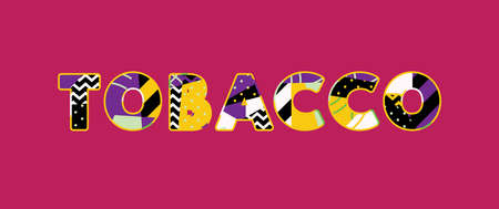 The word TOBACCO concept written in colorful abstract typography. Vector EPS 10 available.