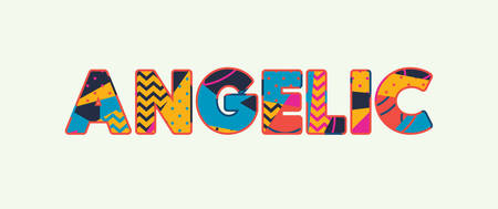 The word ANGELIC concept written in colorful abstract typography. Vector EPS 10 available.