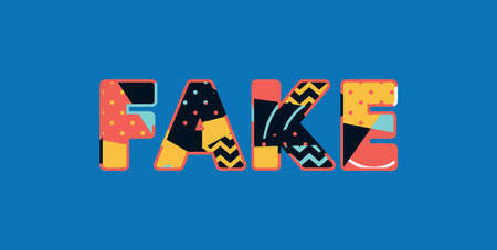 The word FAKE concept written in colorful abstract typography. Vector EPS 10 available. Иллюстрация