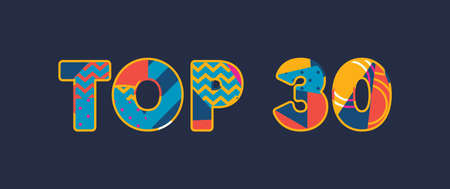 The word TOP 30 concept written in colorful abstract typography. Vector EPS 10 available. Çizim