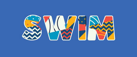 The word SWIM concept written in colorful abstract typography. Vector EPS 10 available. Illustration