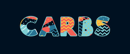The word CARBS concept written in colorful abstract typography. Vector EPS 10 available. Illustration