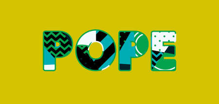 The word POPE concept written in colorful abstract typography. Vector EPS 10 available. Illustration