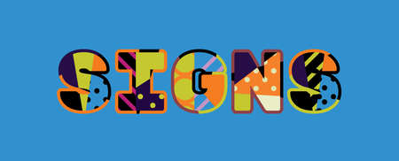 The word SIGNS concept written in colorful abstract typography. Vector EPS 10 available.