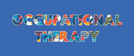 Wyrazy TERAPIA ZAWODOWA koncepcja napisana kolorową abstrakcyjną typografią. Wektor EPS 10 dostępny.