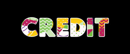 The word CREDIT concept written in colorful abstract typography. Vector EPS 10 available.