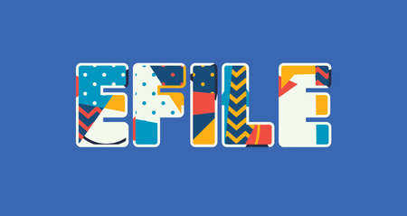 The word eFILE concept written in colorful abstract typography. Vector EPS 10 available.