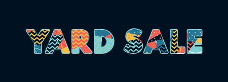 Het woord YARD SALE-concept geschreven in kleurrijke abstracte typografie. Vector EPS 10 beschikbaar.
