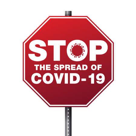 A stop sign with the message stop the spread of COVID-19 illustration.
