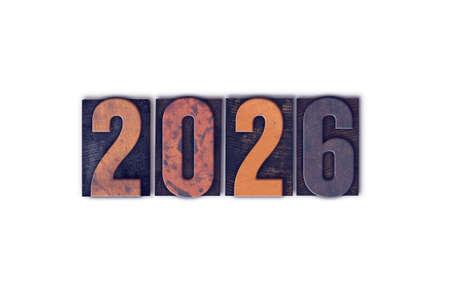 The year 2026 written in old vintage letterpress type.