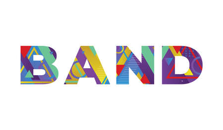 The word BAND concept written in colorful retro shapes and colors illustration.