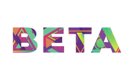 The word BETA concept written in colorful retro shapes and colors illustration. 免版税图像