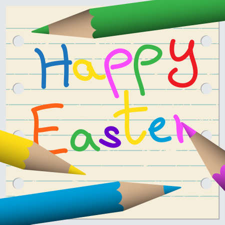 colored pencils: greeting card - school notebook with lines, colored pencils and text Happy Easter