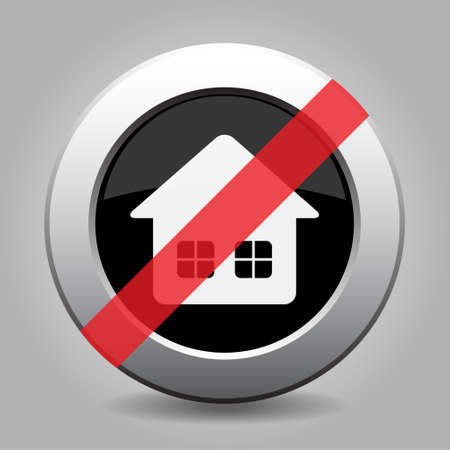 Black and gray metallic button with shadow. White home with two windows banned icon.