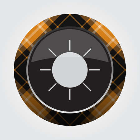 black isolated button with orange, black and white tartan pattern on the border - light gray sun, sunny weather icon in front of a gray background