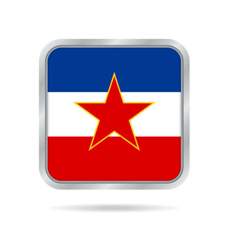 socialist: National flag of Yugoslavia. Shiny metallic gray square button with shadow.