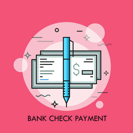 Pen and cashier s check with dollar sign. Traditional payment method, bank guarantee, money certificate concept. Vector illustration for banner, brochure, website, print, presentation, poster.