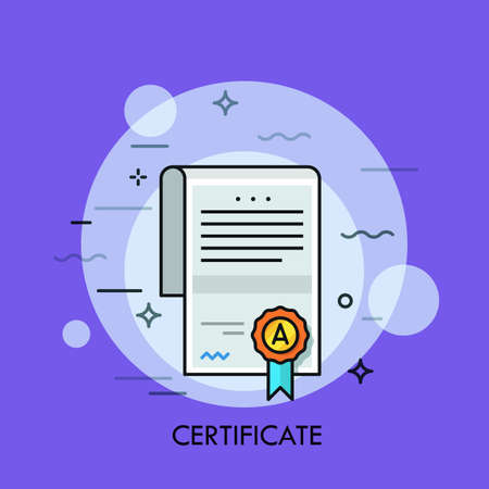 Paper document with text, signature, wafer seal and ribbon. Certificate of honor, merit, appreciation, excellence, award, achievement or graduation. Vector illustration for banner, poster website
