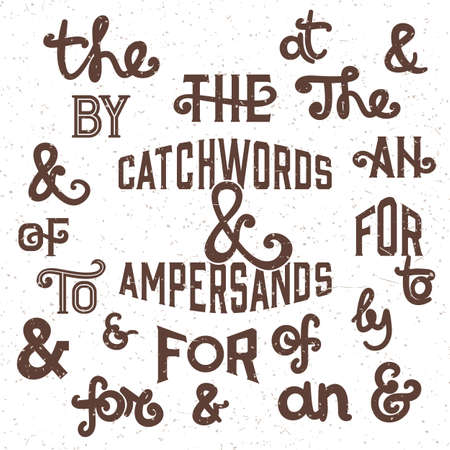 noisy: The catchwords and ampersands Vector Illustration. Distressed handwritten catchwords the at by of to for an and ampersands on the noisy white background.