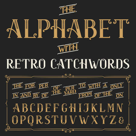 script: Retro alphabet vector font with catchwords. Ornate letters and catchwords the, for, a, from, with, by etc. Stock vector typography for labels, headlines, posters etc. Illustration
