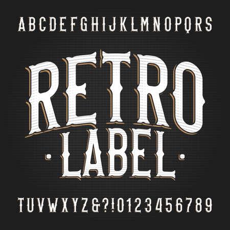Fuente de alfabeto de etiqueta retro. Números y letras vintage dibujados a mano. Vector mecanografiado para su diseño de tipografía.