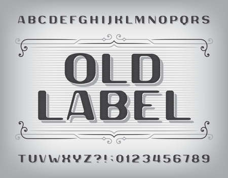 Old Label alphabet font. Vintage letters and numbers. Stock vector typeface for your typography design. Vector Illustration