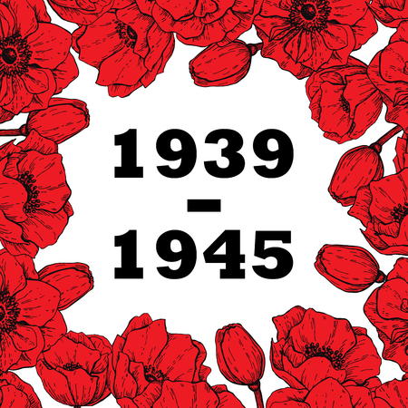 holocaust: World War II commemorative symbol. Frame with red hand drawn poppy flowers and date. Banner, poster, background for commemorative or victory day.