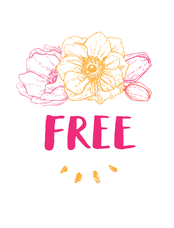 Boho style Free vector phrase. Inspirational and motivational quote handwritten with brush and flowers. Dry brush calligraphy. Hand lettering and typography for posters, invitations, cards Illustration