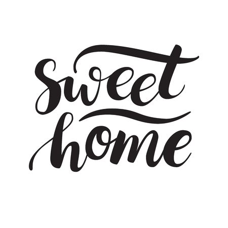 housewarming: Conceptual handwritten phrase Sweet Home. Calligraphic quote. Vector illustration for housewarming posters, banners, cards Illustration